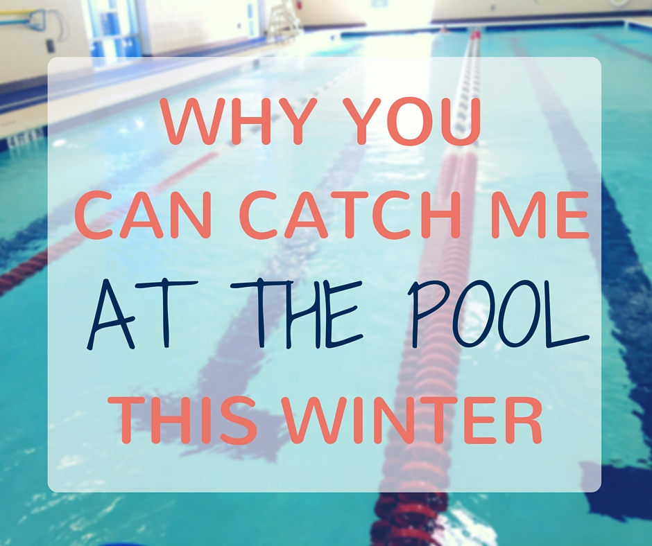 Why You Can Catch Me At The Pool This Winter | www.thegingermarieblog.com