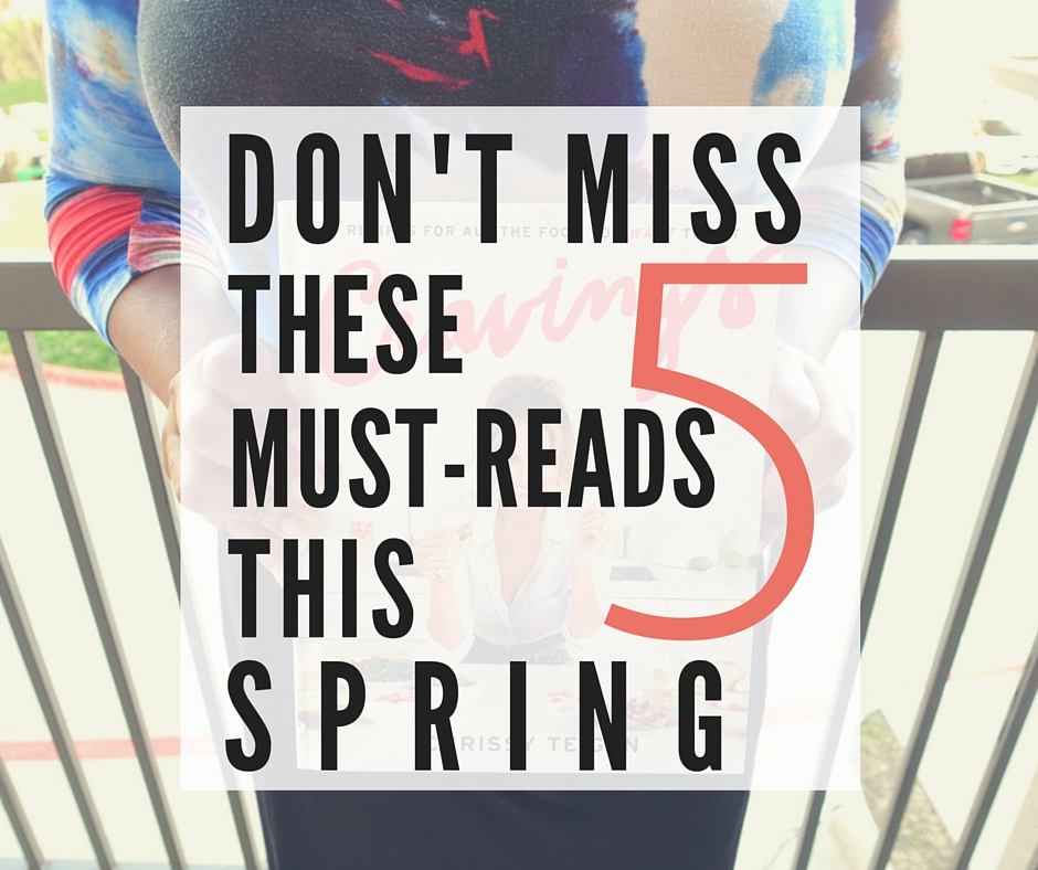 Don't Miss These 5 Must-Reads This Spring | www.thegingermarieblog.com