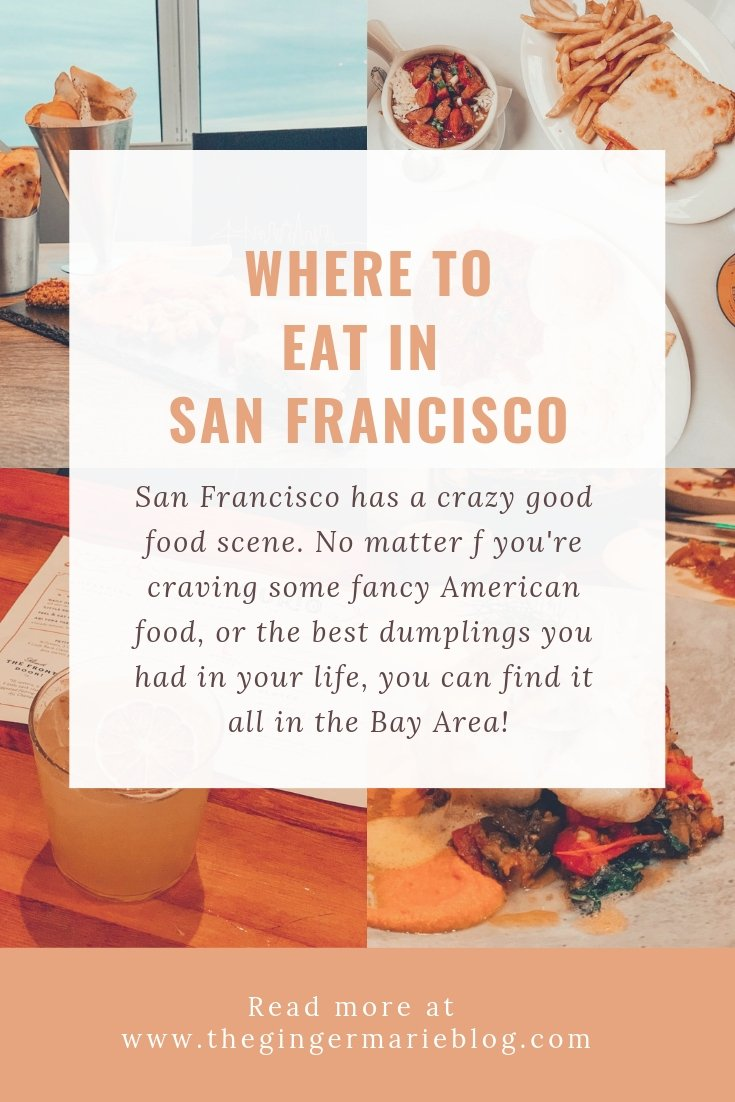 Where to Eat in San Francisco - Ginger Marie Blog